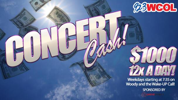 92.3 WCOL's Concert Cash!