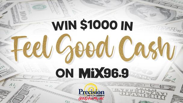 Listen To Win $1,000 in Feel Good Cash!