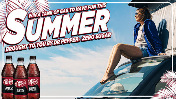 Win a tank of gas to have fun this summer from Dr Pepper Zero Sugar