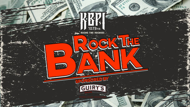 ROCK THE BANK - Listen to Win $1,000