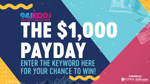 Listen to KODJ Weekdays for The Thousand Dollar Payday