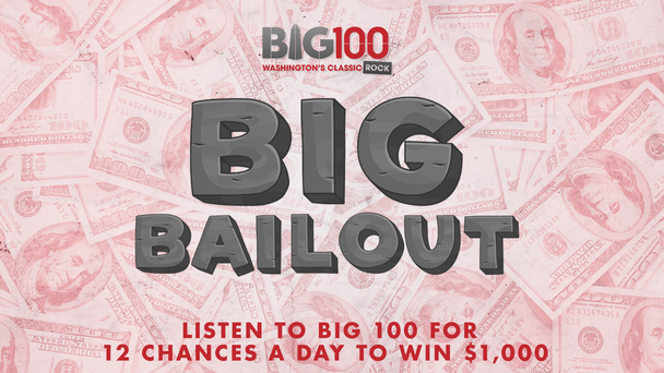 Big Bailout - Listen To Win $1000!