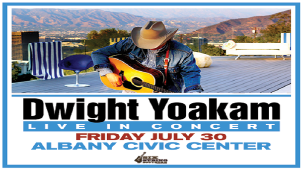 See Dwight Yoakam July 30th in Albany!