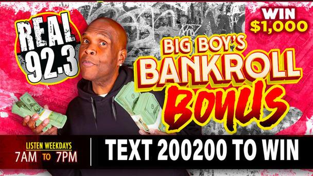 Listen to Win $1,000 with Big Boy's Bankroll Bonus!
