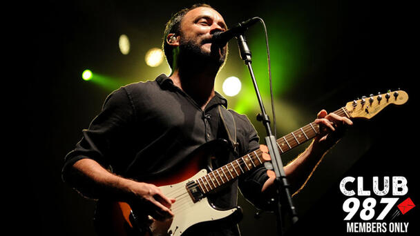 CLUB 987: Win Tickets To See Dave Matthews Band