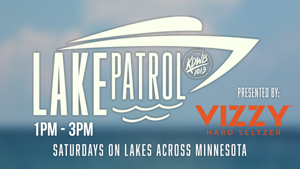 Join us for Lake Patrol every Saturday on Lake's across Minnesota!