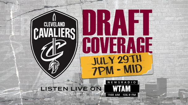 Complete Cavs Coverage as WTAM Broadcasts Live From Cavs Draft Party At Rocket Mortgage FieldHouse