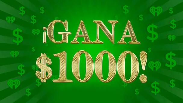 ¡Gana $1,000 Dólares!