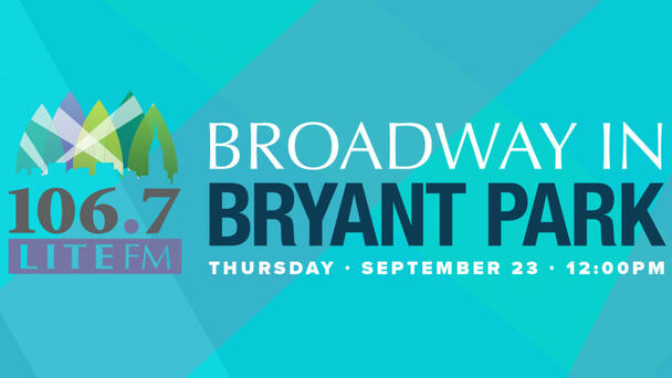 Get Ready For Broadway In Bryant Park!