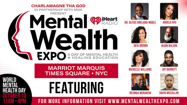 Join Us on October 10th for Our Mental Wealth Expo hosted by Charlamagne Tha God