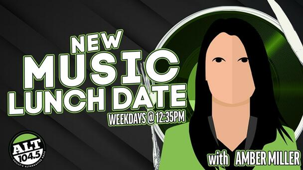 New Music Lunch Date with Amber Miller - listen weekdays at 12:35p!
