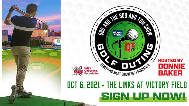 Teams on Sale NOW - Q95 The Bob and Tom Show Golf Outing 2021 hosted by Donnie Baker!