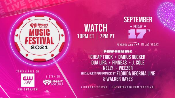 Watch Our 2021 iHeartRadio Music Festival Tonight At 10pm ET/7pm PT!