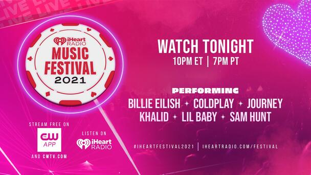 Watch Our 2021 iHeartRadio Music Festival Tonight!