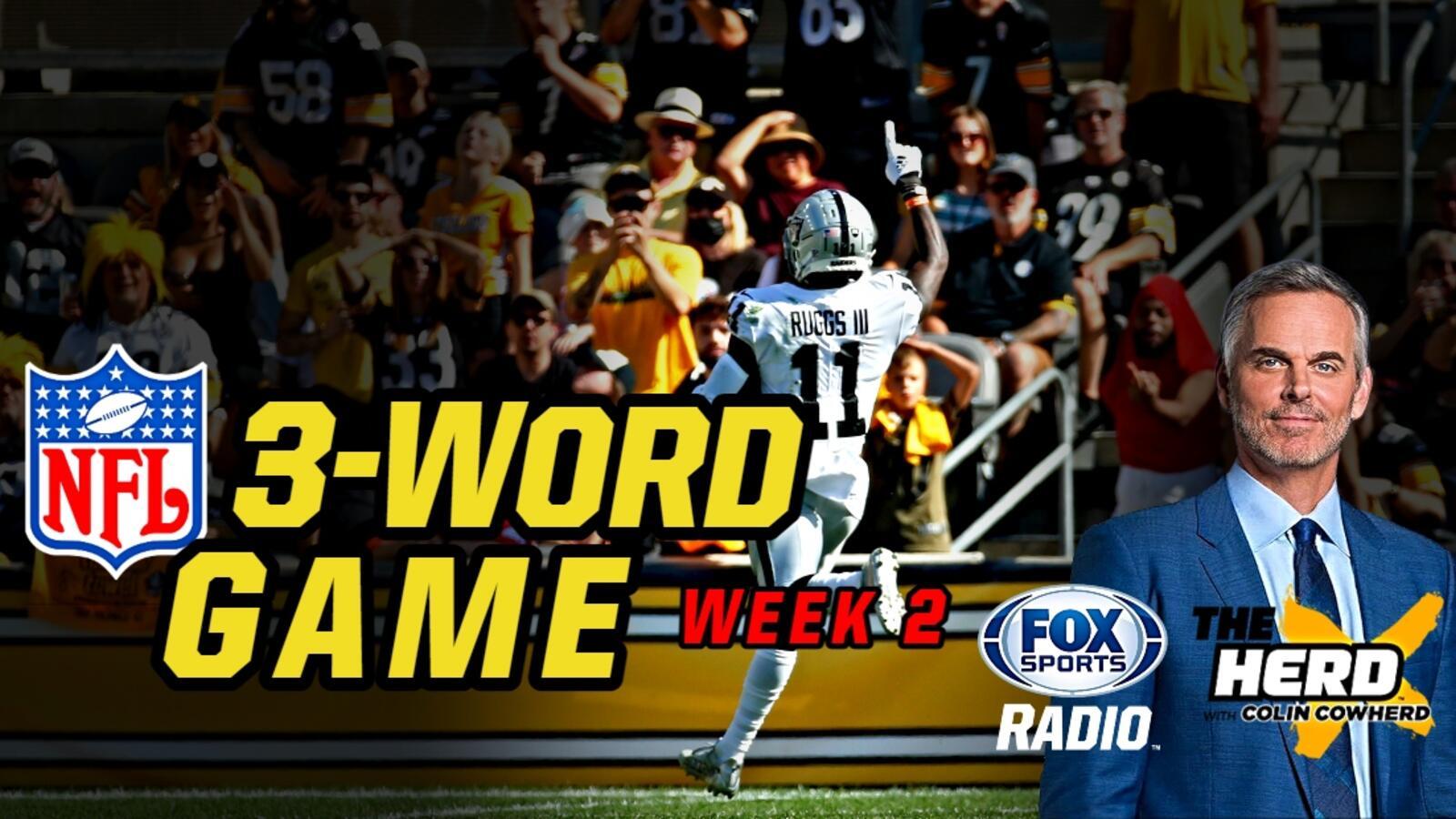 Colin Cowherd Breaks Down Every NFL Week 2 Game in Just Three Words