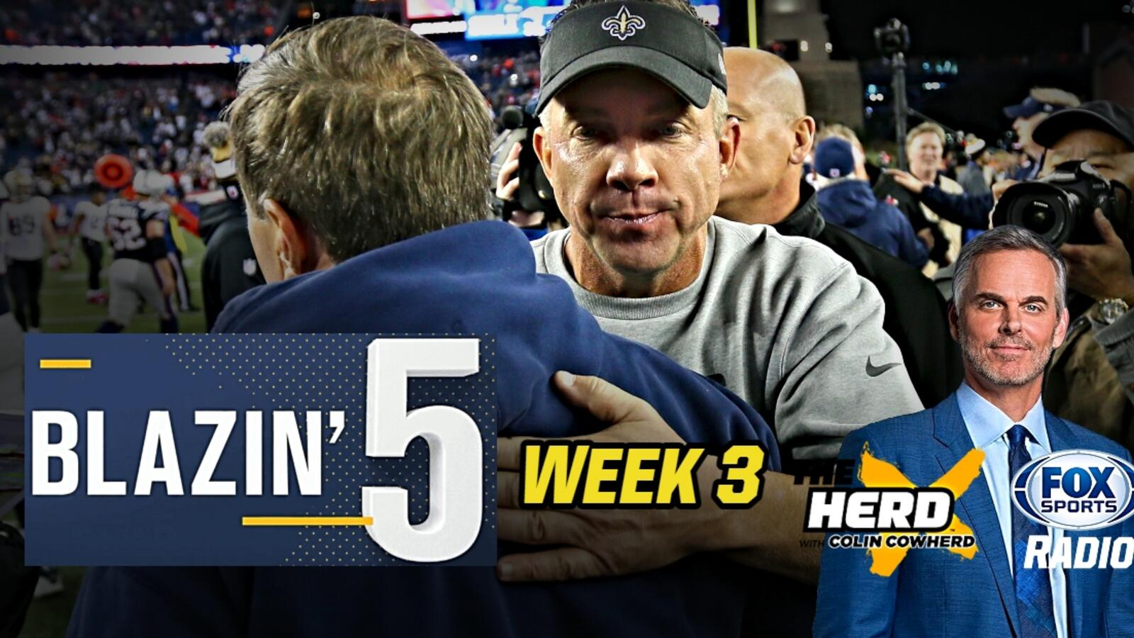 Blazing Five: Colin Cowherd Gives His 5 Best NFL Bets For Week 3 (Sep. 26)