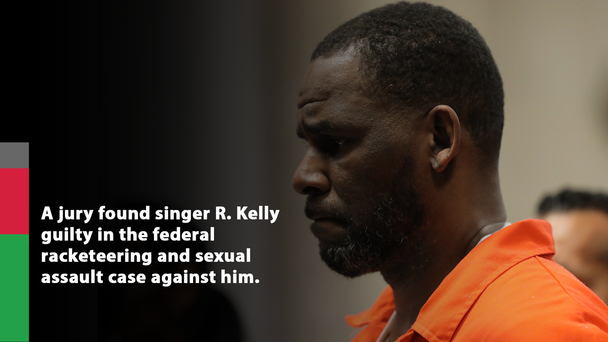 R. Kelly Found Guilty In Federal Sexual Assault Case