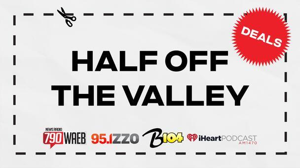 Half Off the Valley - Score 1/2 Deals!