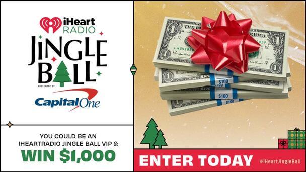Listen to be an iHeartRadio Jingle Ball VIP & Win $1,000!