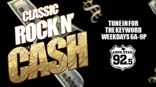Classic Rock N' Cash is back on Lone Star 92.5