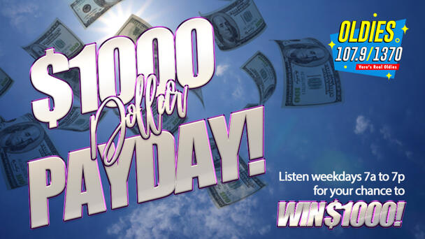 Listen To Win With The Thousand Dollar Payday!