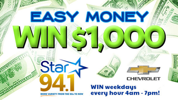 You Could Win $1,000 When You Listen To Star 94.1.