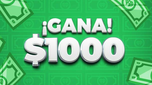 ¡Gana $1,000!