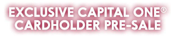 Exclusive Capital One Cardholder Pre-Sale