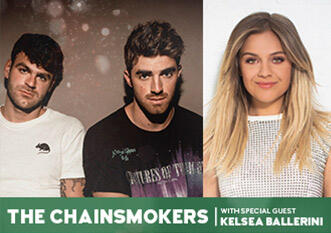 The Chainsmokers with Special Guest Kelsea Ballerini