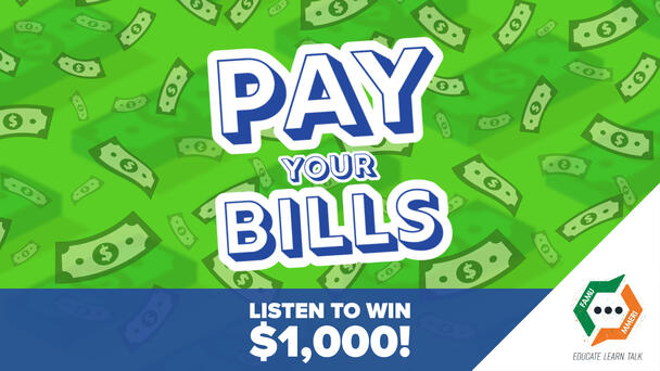 Listen To Win $1,000 To Pay Your Bills