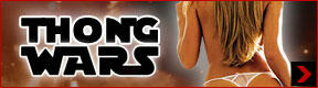 Thongs Wars Show