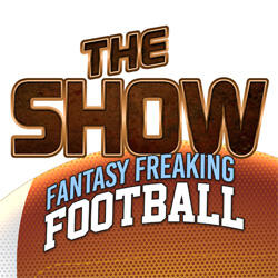Fantasy Freaking Football - The Oracle and Thor will break down the best plays and must sits every week of the NFL season