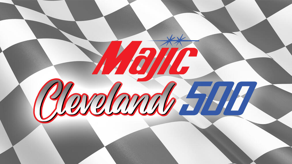 The MAJIC Cleveland 500 Countdown