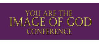 Image of God Conference
