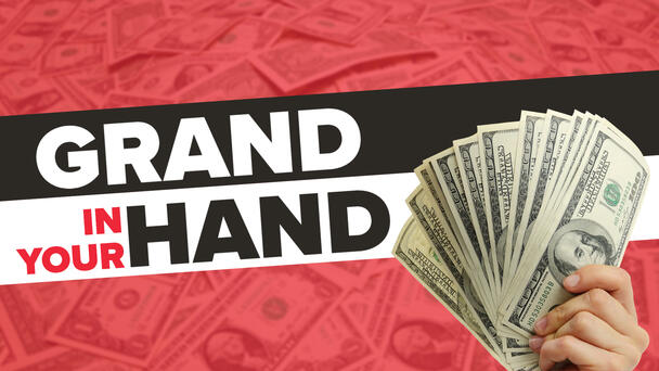 Listen To Win A Grand In Your Hand
