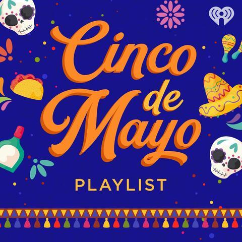 Cinco De Mayo Playlist