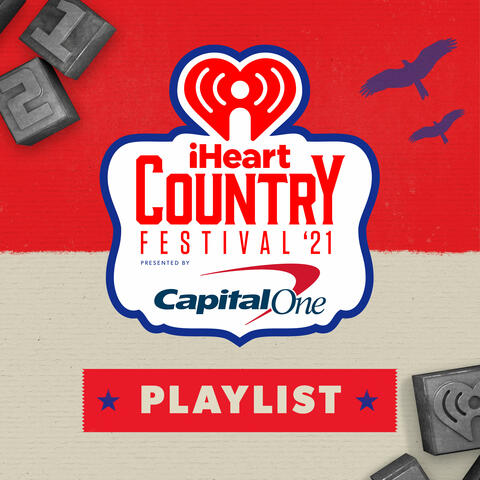 iHeartCountry Festival Playlist