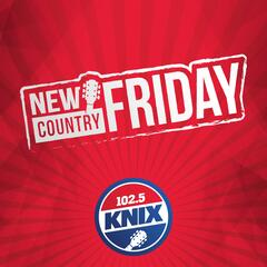 KNIX New Country Friday