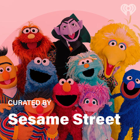 Curated By: Sesame Street