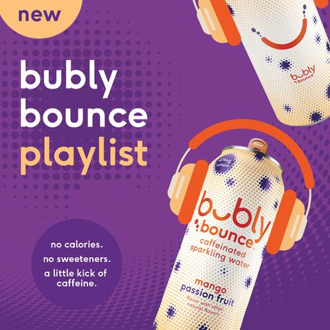 bubly bounce playlist