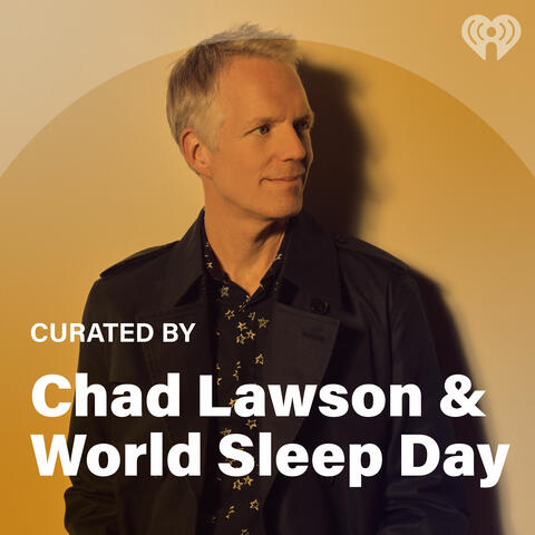 Curated By: Chad Lawson & World Sleep Day