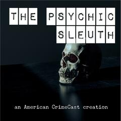 Listen to the Psychic Sleuth Episode - S1E4 - The Delphi