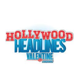 Valentine Show Hollywood Headlines
