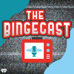 The Bingecast
