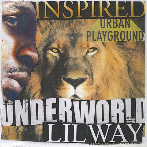 Lil Way & Underworld