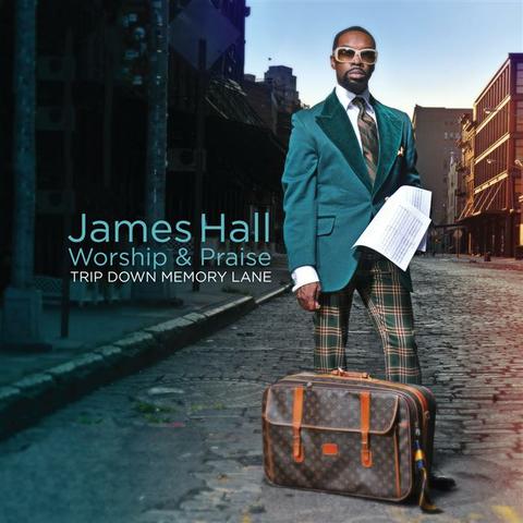 James Hall & Worship & Praise