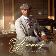 Amazing - Ricky Dillard & New G