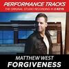Forgiveness - Matthew West