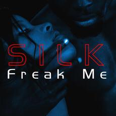 Freak Me - Silk