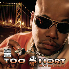 Blow the Whistle - Too Short